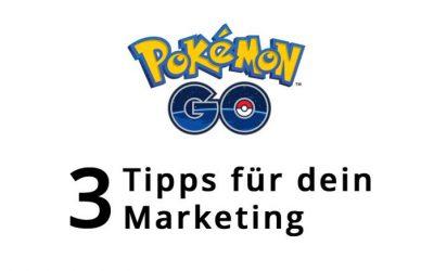 Pokémon-Go-Marketing: 3 Tipps für dein lokales Unternehmen!