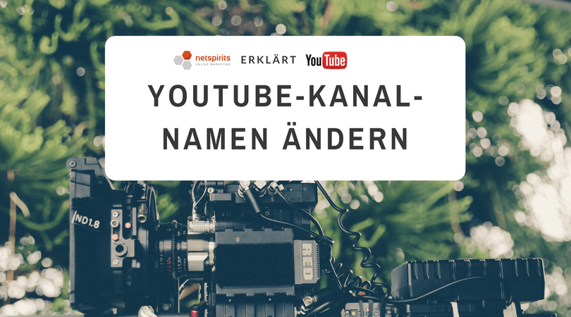 YouTube Kanal­na­men ändern – so geht´s