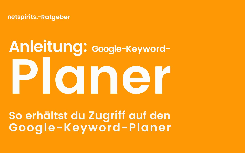 Wie melde ich mich beim Google-Keyword-Planer an?