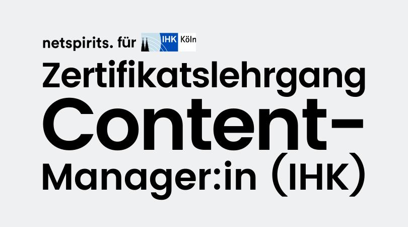 IHK-Zertifikatslehrgang Content-Manager/in