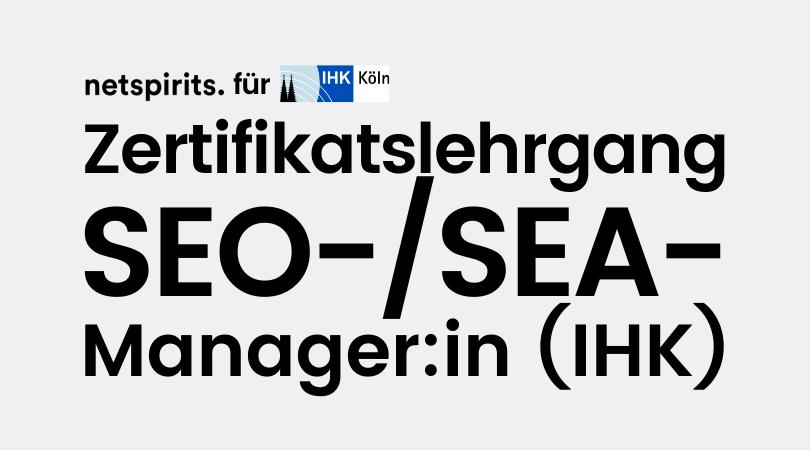 Ausbildung zum IHK-zertifizierten SEO-/SEA-Manager mit Christian Tembrink