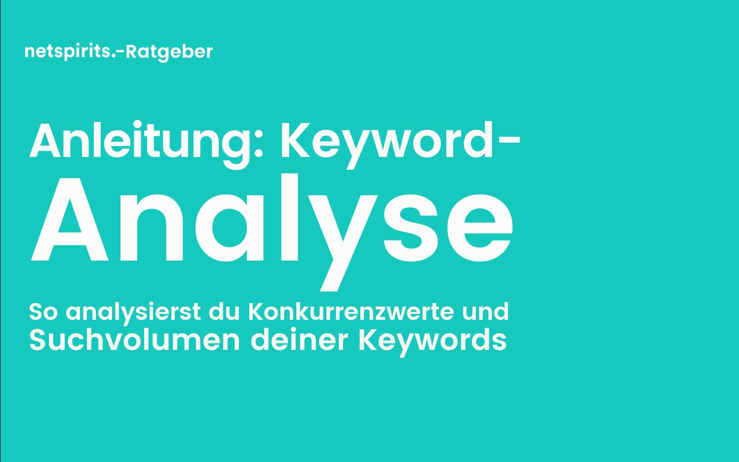 Wie kannst du eine Keyword-Analyse mit dem Keyword-Planer umsetzen