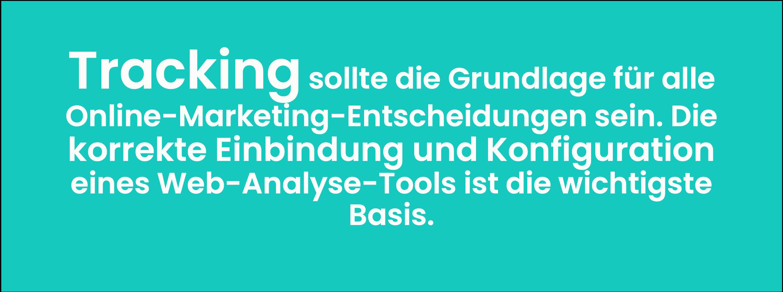 Nur mit funktionierendem Webanalyse-Tool kannst du den Erfolg deiner B2B-Online-Marketing-Strategie überwachen.