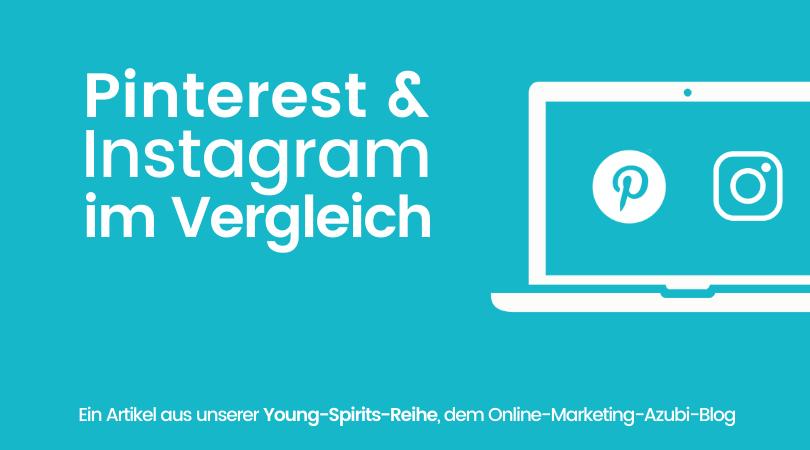 Pinterest vs. Instagram: ein Vergleich