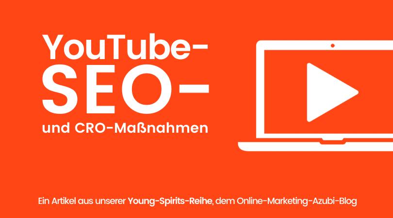 YouTube-SEO-Optimierung & SEO-gerechte Video-Uploads