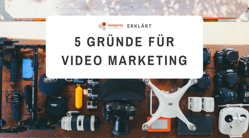 5 Grün­de für Video Mar­ke­ting