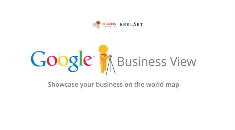Warum braucht auch dein Unternehmen Google BusinessView?
