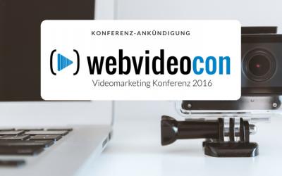 WebVideoCon 2016 – die Ankündigung