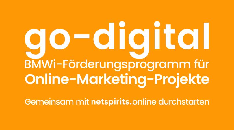 go-digital: Endlich das lang ersehnte Online-Marketing-Projekt mit netspirits umsetzen