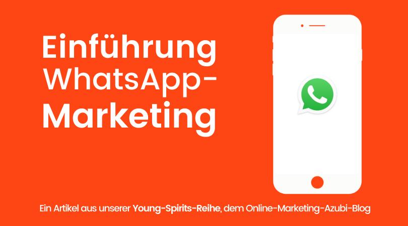 WhatsApp-Marketing Tool: Messenger-Marketing für Unternehmen